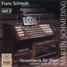 Franz Schmidt (1874-1939): Orgelwerke Vol.2, Super Audio CD