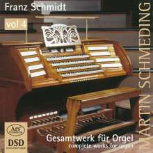 Franz Schmidt (1874-1939): Orgelwerke Vol.4, Super Audio CD
