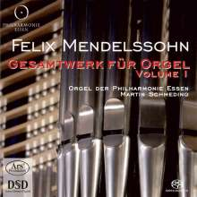Felix Mendelssohn Bartholdy (1809-1847): Das Gesamtwerk für Orgel Vol.1, Super Audio CD