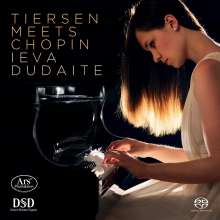 Ieva Dudaite - Tiersen Meets Chopin, Super Audio CD