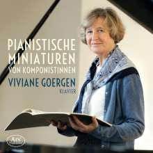 Viviane Goergen - Pianistische Miniaturen von Komponistinnen, CD