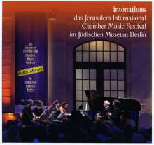 intonations - Das Jerusalem International Chamber Music Festival im Jüdischen Museum Berlin, 2 CDs