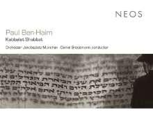Paul Ben-Haim (1897-1984): Kabbalat Shabbat für Cantor,Sopran,Chor & 9 Instrumente, Super Audio CD