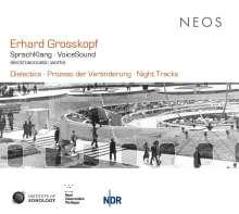 Erhard Grosskopf (geb. 1934): SprachKlang . Voice Sound - Elektroakustische Werke, CD