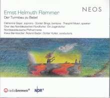 Ernst Helmuth Flammer (geb. 1949): Der Turmbau zu Babel (Oratorium), CD