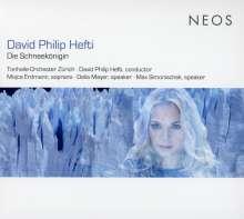 David Philip Hefti (geb. 1975): Die Schneekönigin, CD