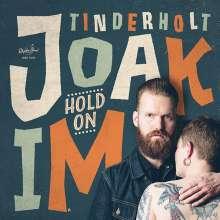 Joakim Tinderholt: Hold On (Limited-Edition), LP