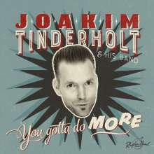 Joakim Tinderholt: You Gotta Do More, CD