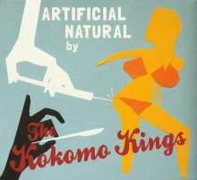 The Kokomo Kings: Artificial Natural, CD