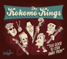 The Kokomo Kings: Too Good To Stay Away From, CD