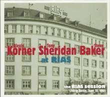 Alexis Korner, Tony Sheridan & Steve Baker: The RIAS Session: Live In Berlin 1981, CD