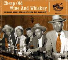 Cheap Old Wine And Whiskey, CD