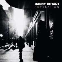 Danny Bryant: Revelation (180g), LP