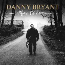 Danny Bryant: Means Of Escape, CD