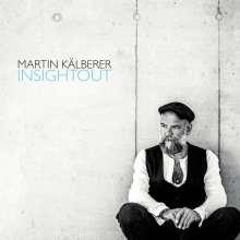Martin Kälberer (geb. 1967): Insightout, 2 CDs