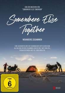 Somewhere Else Together - Woanders zusammen, DVD