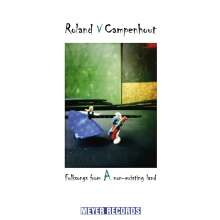 Roland Van Campenhout: Folksongs From A Non-Existing Land, CD