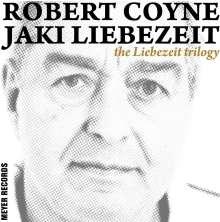 """Robert Coyne & Jaki Liebezeit: The Liebezeit Trilogy (180g) (Box Set), 3 LPs und 1 Single 7"""""""