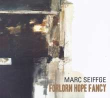 Marc Seiffge - Forlorn Hope Fancy, CD