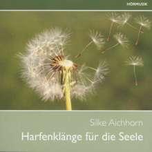 Silke Aichhorn - Harfenklänge für die Seele Vol.2, CD