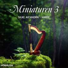 Silke Aichhorn - Miniaturen für Harfe Vol.3, CD