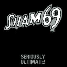 Sham 69: Seriously Ultimate (Limited Edition), 2 LPs
