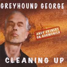 Greyhound George: Cleaning Up, CD