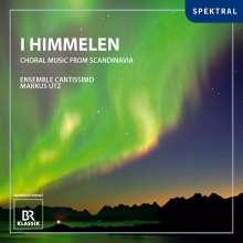 Ensemble Cantissimo - I Himmelen/Chormusik aus Skandinavien, CD