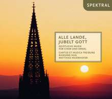 Cantus Et Musica Freiburg - Alle Lande, Jubelt Gott, 2 CDs