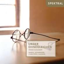 """Franz Schubert (1797-1828): Lieder """"Lieder Ohnegleichen"""", CD"""