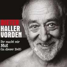 Dieter Hallervorden: Ihr macht mir Mut (in dieser Zeit) (Enhanced), CD