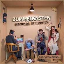 Bummelkasten: Bummelkasten - Irgendwas Bestimmtes (CD), CD