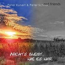 Peter Kunert & Peter Schnur: Nichts bleibt, wie es war, CD