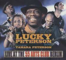 Lucky Peterson: Live At The 55 Arts Club Berlin, 2 CDs