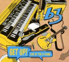 B3: Get Up! Live At The A-Trane, CD
