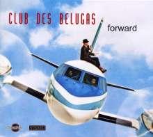 Club Des Belugas: Forward, CD
