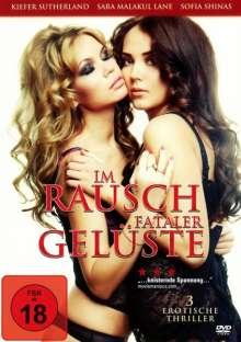 Im Rausch fataler Gelüste (3 Filme-Box), DVD