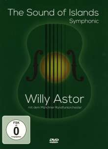 Willy Astor: The Sound of Islands - Symphonic, DVD