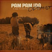 Pam Pam Ida: Optimist, LP