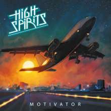High Spirits: Motivator (Limited-Edition) (Orange Crush Vinyl), LP