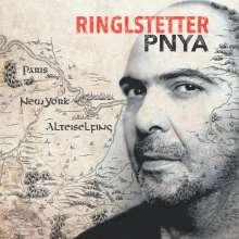 Ringlstetter: PNYA (Paris, New York, Alteiselfing), CD
