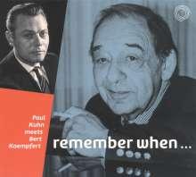 Paul Kuhn (1928-2013): Remember When - Paul Kuhn Meets Bert Kaempfert, CD