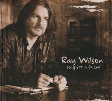 Ray Wilson: Song For A Friend, CD