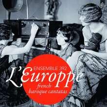 Ensemble 392 - L'Europpe, CD