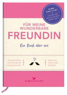 Elma van Vliet: Für meine beste Freundin, Buch