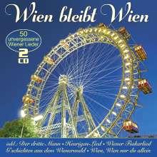 Wien bleibt Wien: 50 unvergessene Wiener Lieder, 2 CDs
