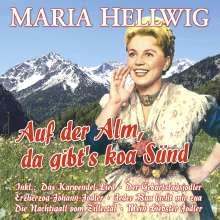 Maria Hellwig: Auf der Alm, da gibt's koa Sünd - 27 Große Erfolge, 2 CDs