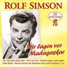 Rolf Simson: Wir lagen vor Madagaskar: 50 große Erfolge, 2 CDs