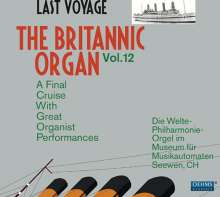 The Britannic Organ 12 - Last Voyage, 2 CDs