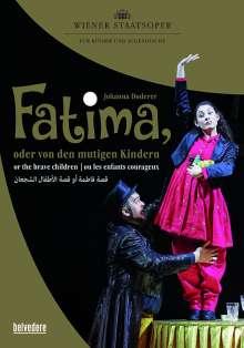 Johanna Doderer (geb. 1969): Fatima oder Von den mutigen Kindern, DVD